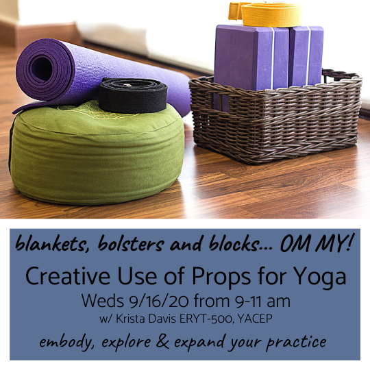 Blankets, bolsters, and blocks - Oh My! Workshop